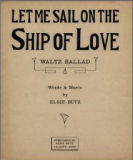 Let me sail on the ship of love
